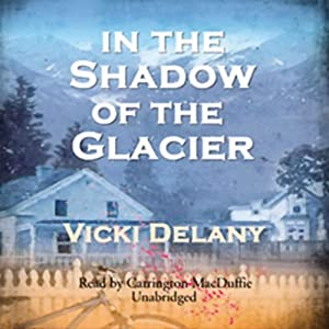 In the Shadow of the Glacier Audiobook