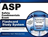ASP Safety Fundamentals Exam Flashcard Study System: ASP Test Practice Questions & Review for the Associate Safety Professional Exam (Cards) by ASP Exam Secrets Test Prep Team (2013-02-14)