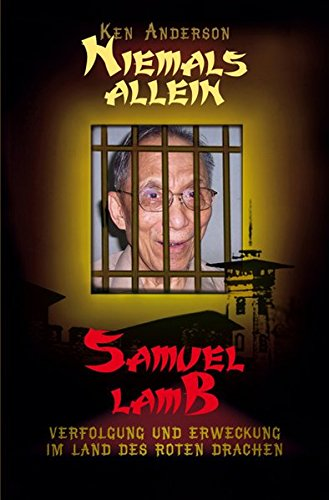 Biografie: Samuel Lamb - Niemals allein von Wolfgang Bühne