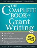 The Complete Book of Grant Writing: Learn to Write Grants Like a Professional