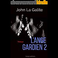 L'ange gardien 2: Un thriller psychologique intense