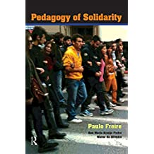 Pedagogy of Solidarity (Qualitative Inquiry and Social Justice)