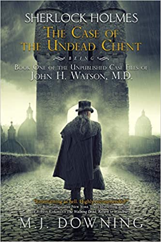 Buy Sherlock Holmes and the Case of the Undead Client: Being