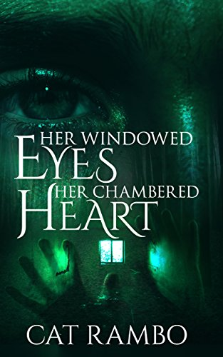 Her Windowed Eyes, Her Chambered Heart: A Steampunk Story (Altered America Book 1)