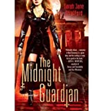 [ The Midnight Guardian: A Millennial Novel By Stratford, Sarah Jane ( Author ) Paperback 2010 ] by  Sarah Jane Stratford in stock, buy online here