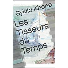 Les Tisseurs du Temps (French Edition)