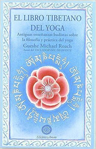 Amazon.com: El libro tibetano del yoga (9788495094131 ...