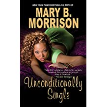 Unconditionally Single (Honey Diaries Book 3)