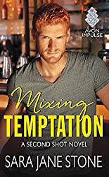 Mixing Temptation: A Second Shot Novel