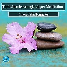 Tiefheilende Energiekörper Meditation Hörbuch von Cristian Tuerk Gesprochen von: Cristian Tuerk
