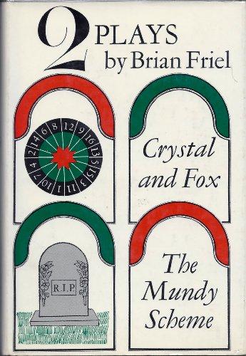 Crystal And Fox And The Mundy Scheme