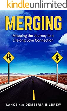 Merging: Mapping the Journey to a Lifelong Connection