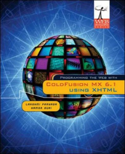 Programming the Web with ColdFusion MX 6.1 Using XHTML (Web Developer Series) by Career Education