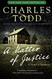 A Matter of Justice (Inspector Ian Rutledge Mysteries) by  Charles Todd in stock, buy online here