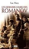Les derniers jours des Romanov par Mary
