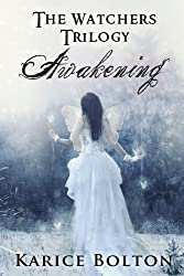 Awakening (The Watchers Trilogy) (English Edition)