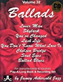 Vol. 32, Ballads For Instrumentalists & Vocalists (Book & CD Set)