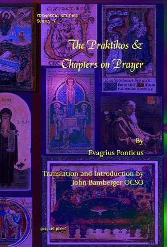 The Praktikos & Chapters on Prayer (Monastic Studies)