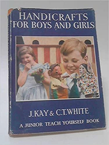 Handicrafts For Boys And Girls Junior Teach Yourself Books Series