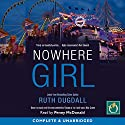 Nowhere Girl Audiobook by Ruth Dugdall Narrated by Penny McDonald