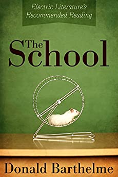 the school donald barthelme In the school by donald barthelme we have the theme of uncertainty, innocence, mortality, fear, curiosity and reassurance taken from his amateurs collection the story is narrated in the first person by a teacher called edgar and after reading the story the reader realises that barthelme may be exploring the theme of uncertainty and curiosity.