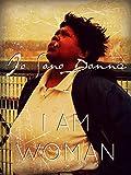 Io Sono Donna - I Am Woman