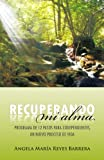 img - for Recuperando mi alma: Programa de 12 pasos para codependientes, un nuevo proceso de vida (Spanish Edition) book / textbook / text book