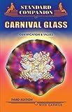 Standard Companion to Carnival Glass, Mike Carwile, 1574325310