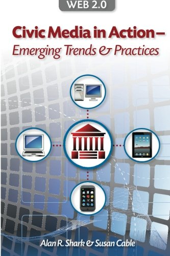 Download Web 2.0 Civic Media In Action - Emerging Trends & Practices pdf epub