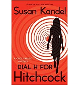 Book [ [ [ Dial H for Hitchcock (Cece Caruso Mysteries) [ DIAL H FOR HITCHCOCK (CECE CARUSO MYSTERIES) ] By Kandel, Susan ( Author )Oct-27-2009