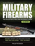 img - for Standard Catalog of Military Firearms: The Collector s Price & Reference Guide book / textbook / text book