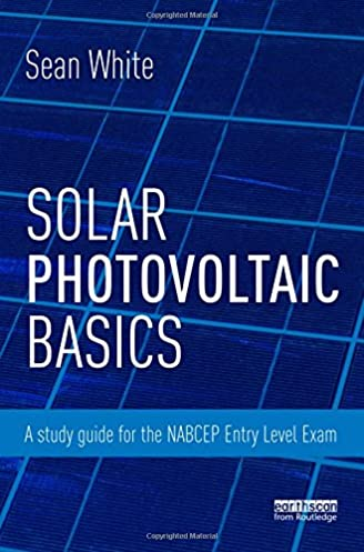 solar photovoltaic basics a study guide for the nabcep entry level rh amazon com Thin Film Photovoltaic PV Laminates Solar Photovoltaic Installers