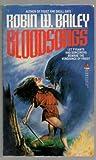 Blood Songs, Robin W. Bailey, 0812531418