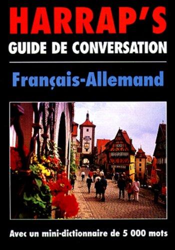 Harrap's Guide de Conversation - Francais-Allemand
