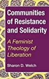 img - for Communities of Resistance and Solidarity book / textbook / text book