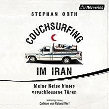 Couchsurfing im Iran Hörbuch von Stephan Orth Gesprochen von: Roland Wolf