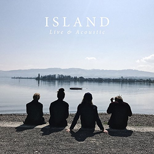 Island - Live & Acoustic (2017) [WEB FLAC] Download