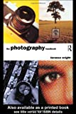 The Photography Handbook, Wright, Terence, 0415115949