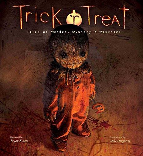 Trick 'r Treat: Tales of Mayhem, Mystery, and Mischief]()