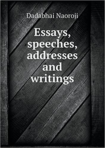 essays speeches addresses and writings