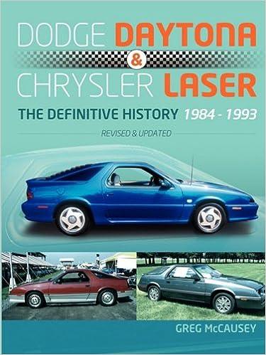 Dodge Daytona & Chrysler Laser: The Definitive History 1984-1993 Paperback – March 2, 2009