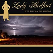 Das Tal des Unheils (Lady Bedfort 52) | John Beckmann, Michael Eickhorst, Dennis Rohling
