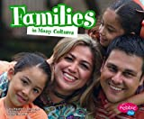 Families in Many Cultures, Heather Adamson, 1429633786