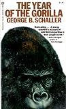The Year of the Gorilla, George B. Schaller, 0345222180
