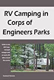 The U.S Army Corps of Engineers manages more than 12 million acres of land and water nationwide. In fact, they are the largest federal provider of outdoor recreation in the nation. This book will guide you to more than 600 Corps-managed campgrounds w...