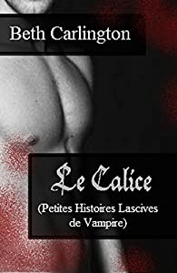 Le Calice par Beth Carlington
