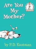 Book cover from Are You My Mother ? by P.D. Eastman