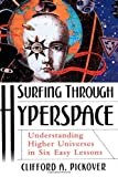 Surfing Through Hyperspace, Clifford A. Pickover, 0195130065