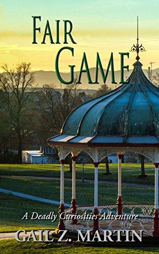 Fair Game (A Deadly Curiosities Adventure Book 19) by [Martin, Gail Z. ]