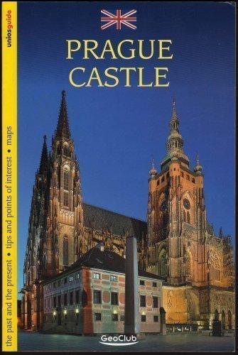 Prague Castle - Prague Castle (Uniosguide Series)